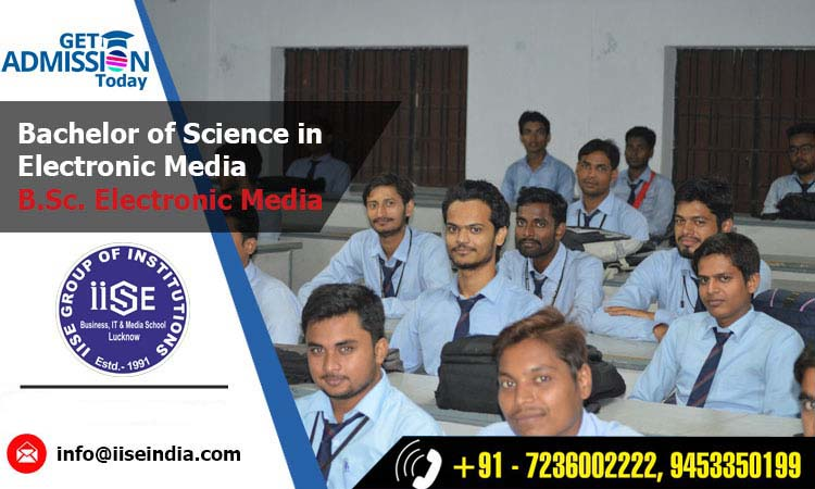 B.Sc. Electronic Media College in Lucknow