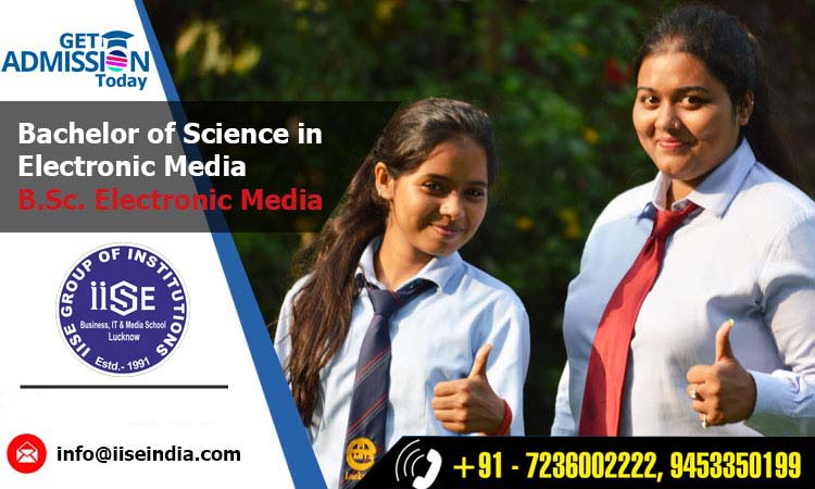 B.Sc. Electronic Media Institute in Lucknow