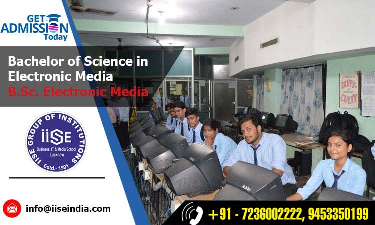 B.Sc. Electronic Media Course in Lucknow
